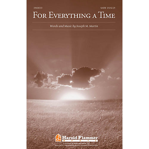 Shawnee Press For Everything a Time SATB composed by Joseph M. Martin thumbnail