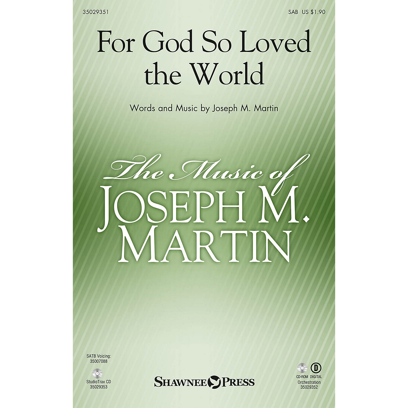 Shawnee Press For God So Loved the World ORCHESTRA ACCOMPANIMENT Composed by Joseph M. Martin thumbnail