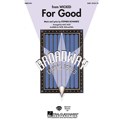 Hal Leonard For Good (from Wicked) SAB arranged by Mac Huff thumbnail
