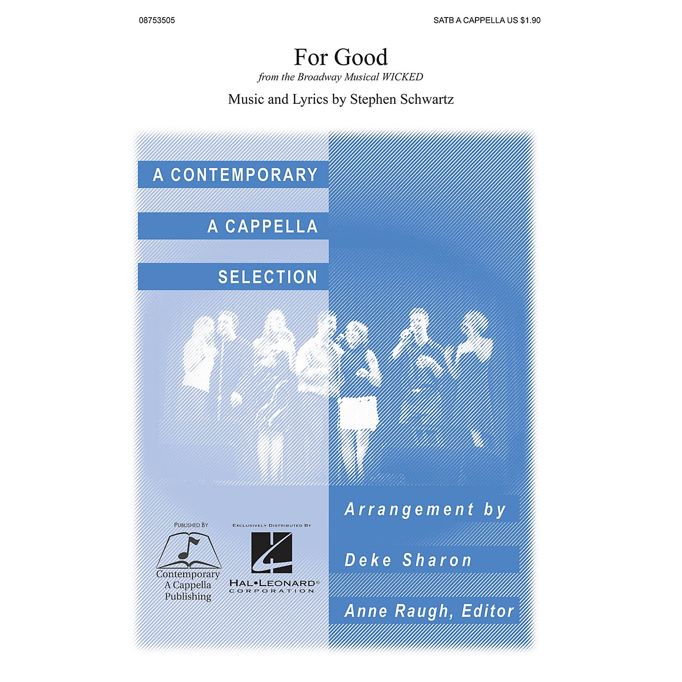 Contemporary A Cappella Publishing For Good (from Wicked) SATB a cappella arranged by Deke Sharon thumbnail