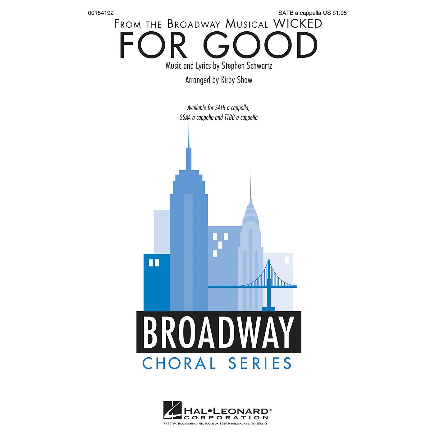 Hal Leonard For Good (from Wicked) SATB a cappella arranged by Kirby Shaw thumbnail