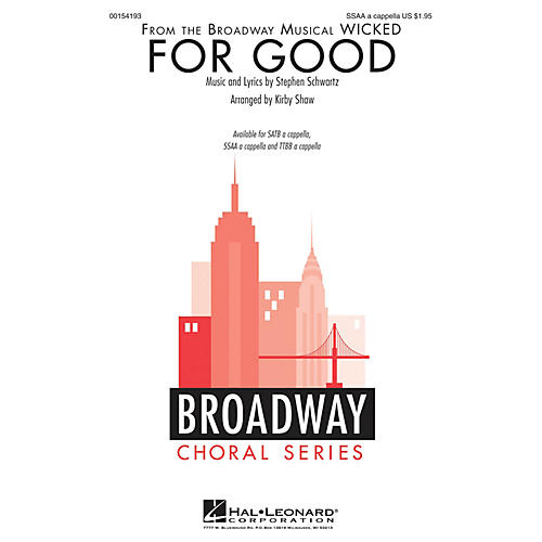 Hal Leonard For Good (from Wicked) SSAA A Cappella arranged by Kirby Shaw thumbnail