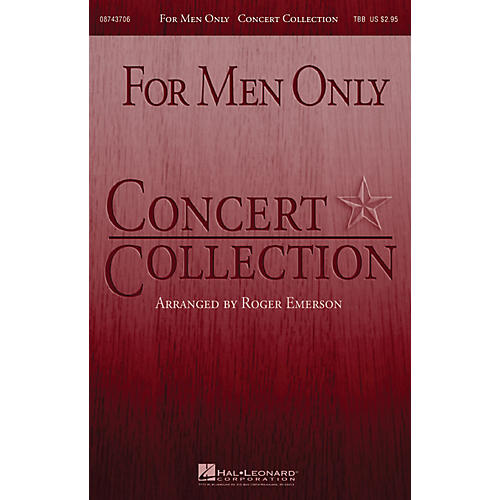 Hal Leonard For Men Only - Concert Collection TBB composed by Roger Emerson thumbnail