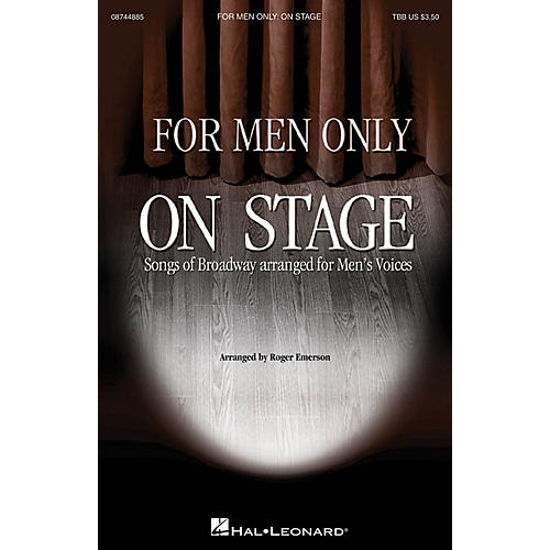 Hal Leonard For Men Only - On Stage Collection TBB arranged by Roger Emerson thumbnail