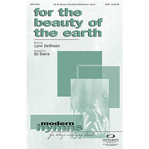 Integrity Music For the Beauty of the Earth SATB Arranged by BJ Davis thumbnail
