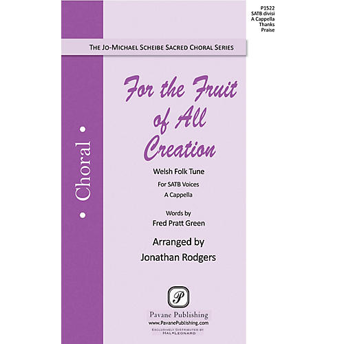 Pavane For the Fruit of All Creation SATB DV A Cappella arranged by Jonathan Rodgers thumbnail
