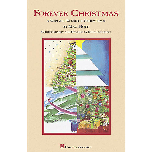 Hal Leonard Forever Christmas (Holiday Revue) SATB Singer arranged by Mac Huff thumbnail