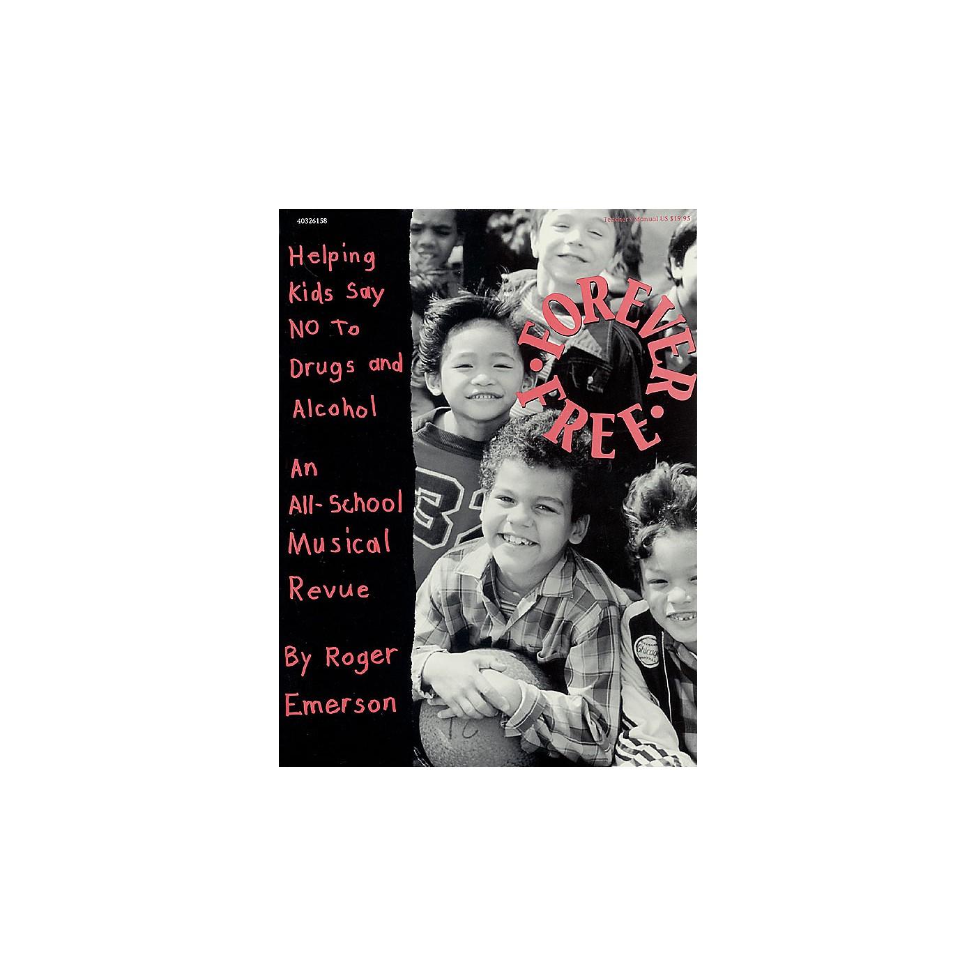 Hal Leonard Forever Free (Musical) TEACHER ED Composed by Roger Emerson thumbnail