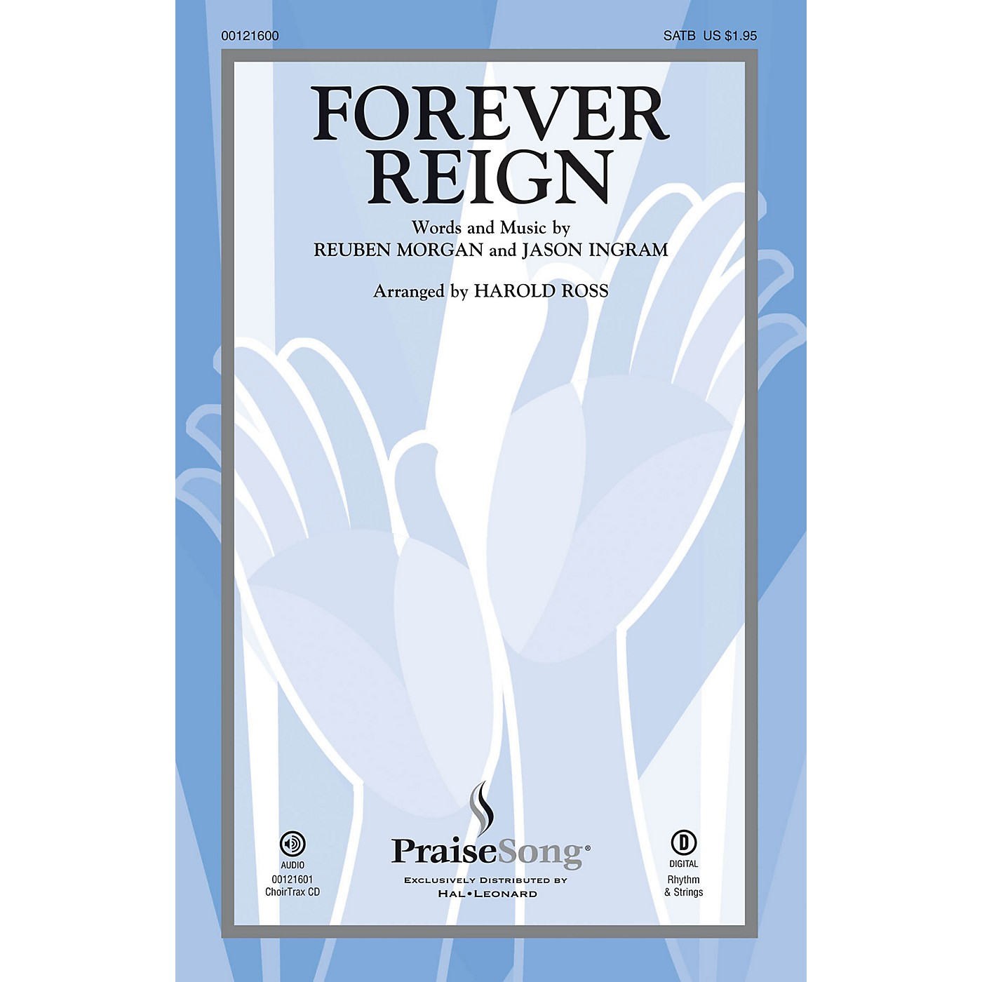 PraiseSong Forever Reign CHOIRTRAX CD by Hillsong LIVE Arranged by Harold Ross thumbnail