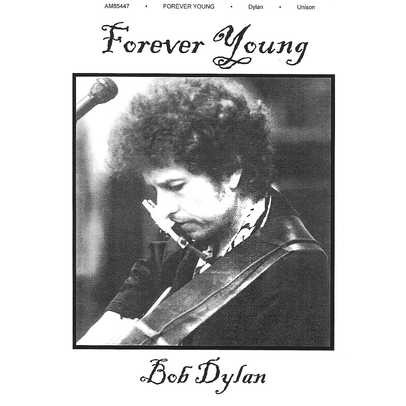 Music Sales Forever Young Music Sales America Series Performed by Bob Dylan thumbnail