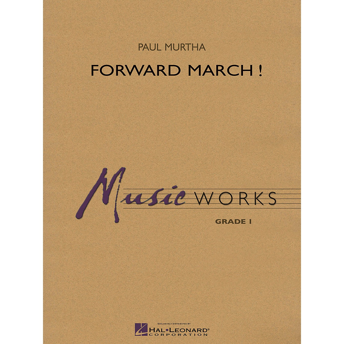 Hal Leonard Forward March! Concert Band Level 1 Composed by Paul Murtha thumbnail