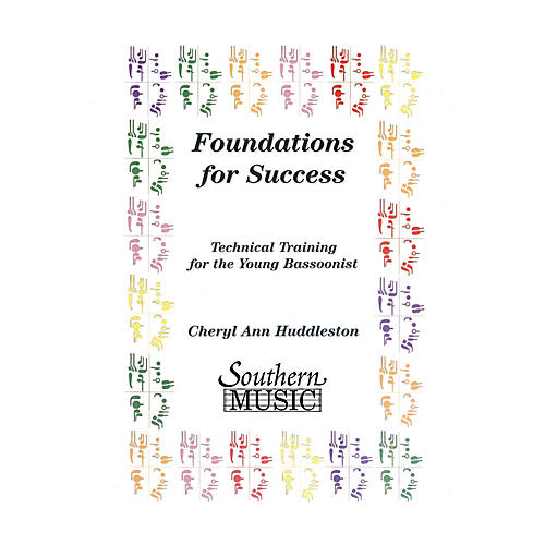 Southern Foundations for Success (Bassoon) Southern Music Series by Cheryl Huddleston thumbnail