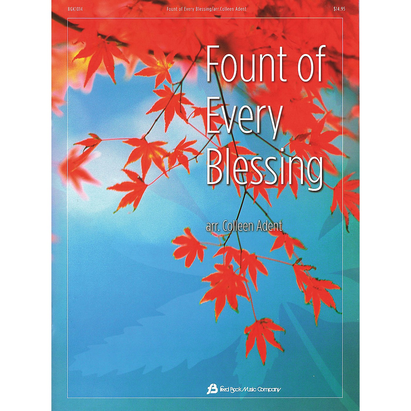 Fred Bock Music Fount of Every Blessing thumbnail
