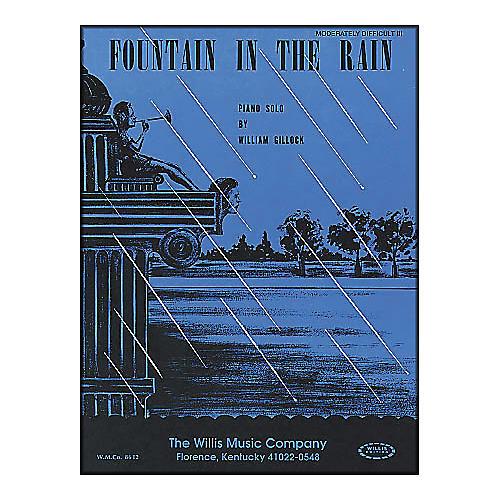Willis Music Fountain In The Rain Piano Mid-Intermediate Level Piano Solo by William Gillock thumbnail