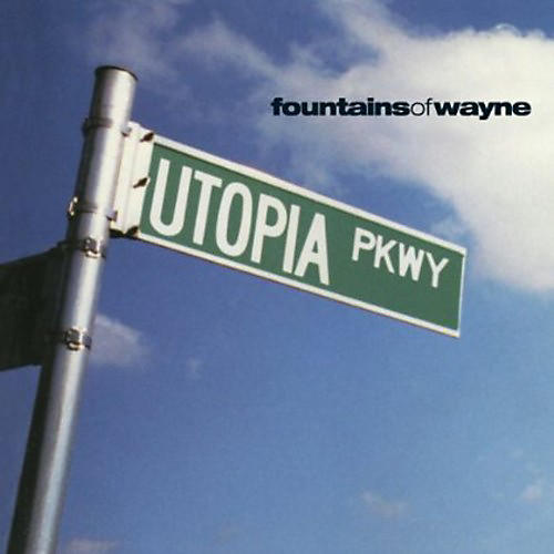 Alliance Fountains of Wayne - Utopia Parkway thumbnail