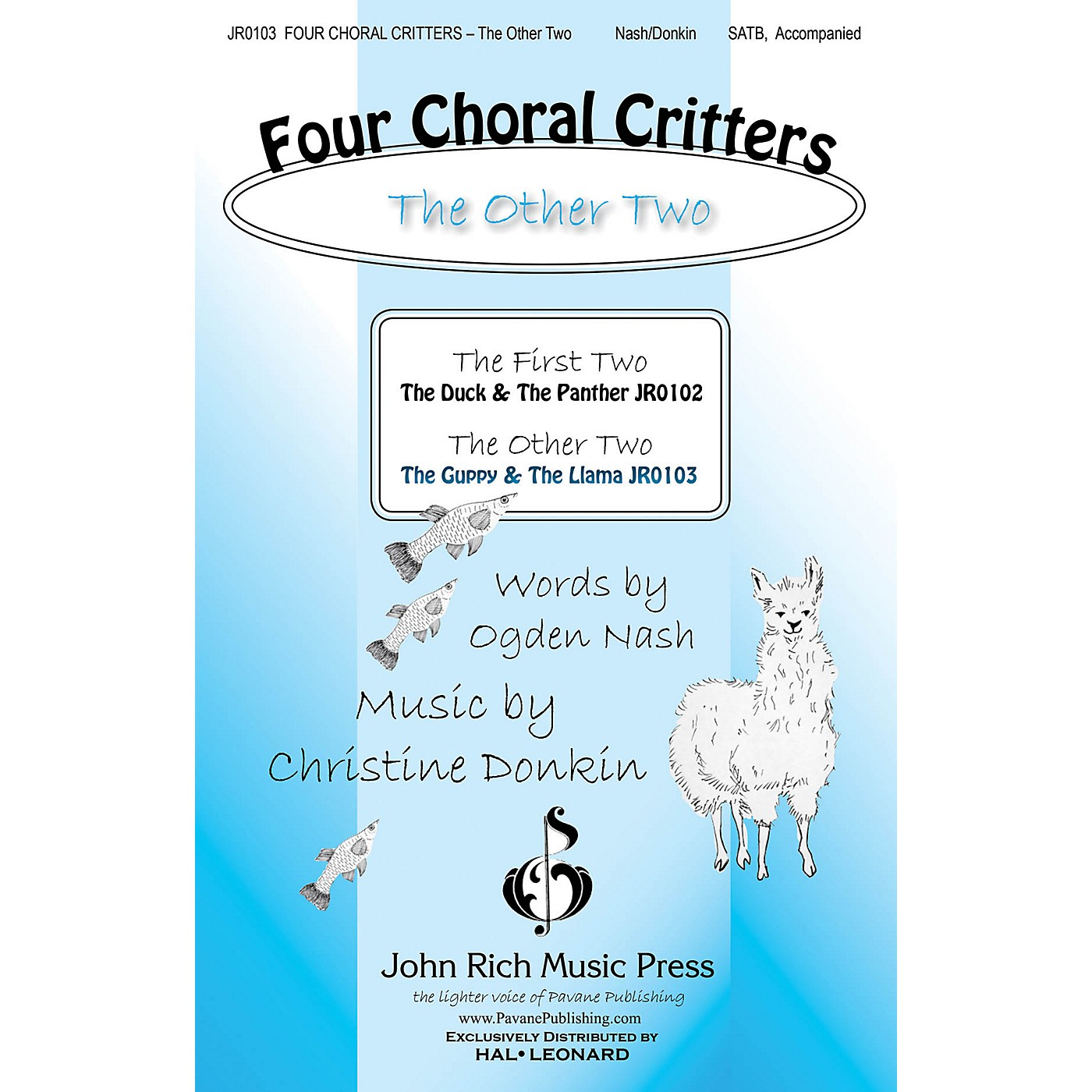 John Rich Music Press Four Choral Critters - The Other Two (The Guppy, The Llama) SATB composed by Christine Donkin thumbnail