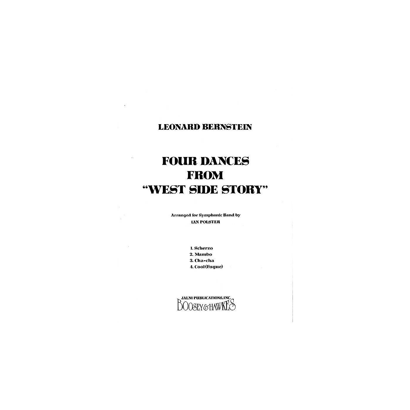 Leonard Bernstein Music Four Dances from West Side Story (Band Score) Concert Band Arranged by Ian Polster thumbnail