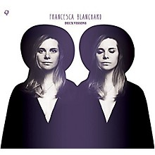 Francesca Blanchard - Deux Visions