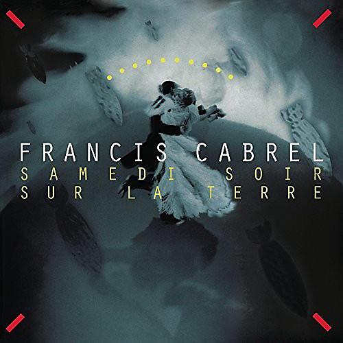 Alliance Francis Cabrel - Samedi Soir Sur La Terre thumbnail