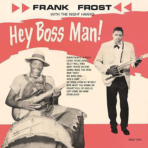 Alliance Frank Frost - Hey Boss Man thumbnail