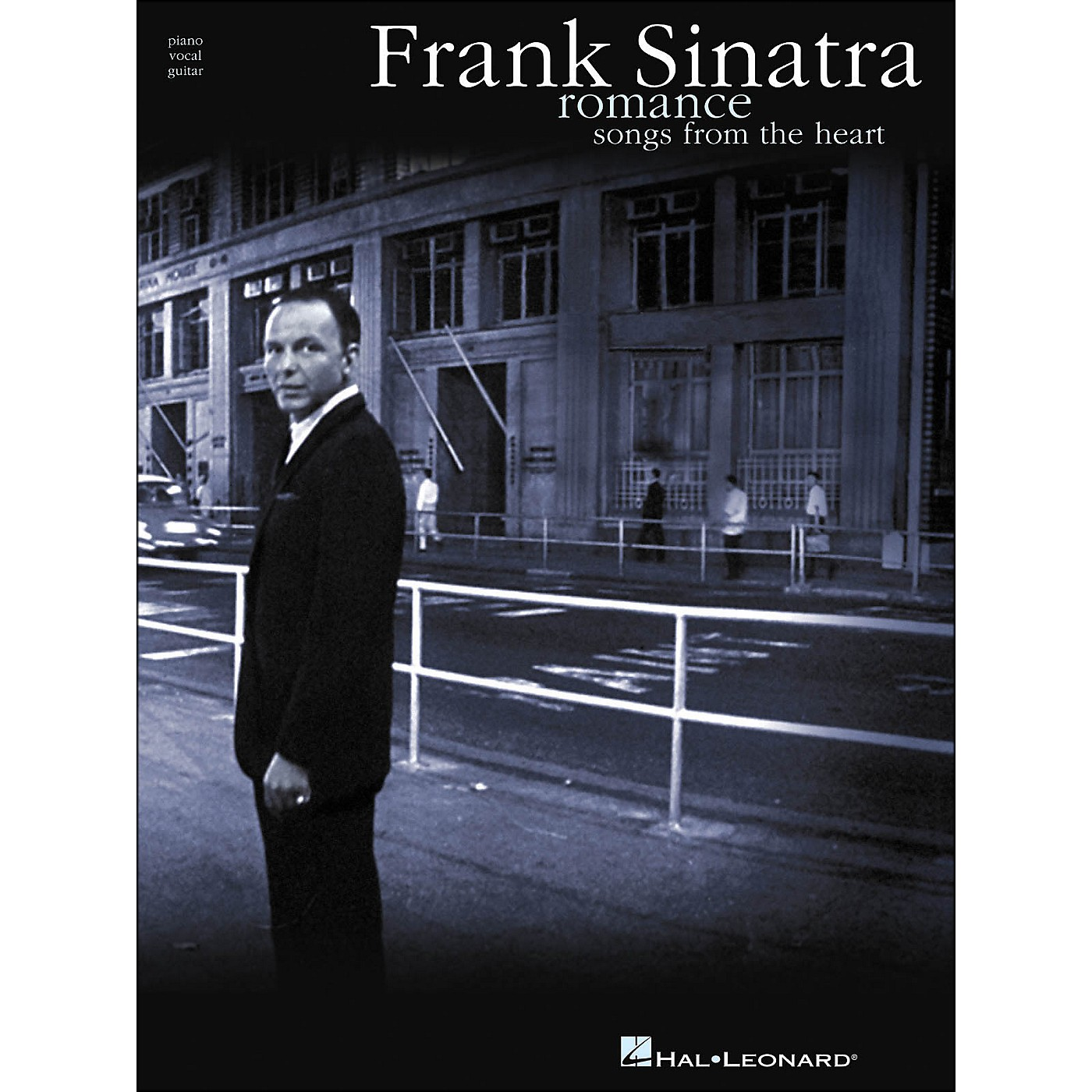 Hal Leonard Frank Sinatra Romance Songs From The Heart arranged for piano, vocal, and guitar (P/V/G) thumbnail