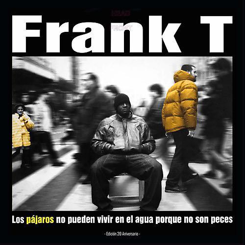 Alliance Frank-T - Los Pajaros No Pueden Vivir thumbnail