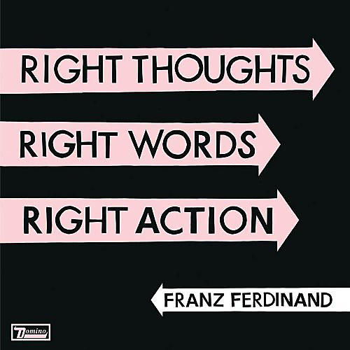 Alliance Franz Ferdinand - Right Thoughts, Right Words, Right Action thumbnail