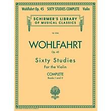 G. Schirmer Franz Wohlfahrt - 60 Studies, Op. 45 Complete (Books 1 and 2 for Violin) String Series by Franz Wohlfahrt