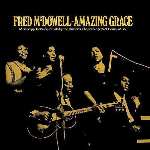 Alliance Fred McDowell - Amazing Grace thumbnail