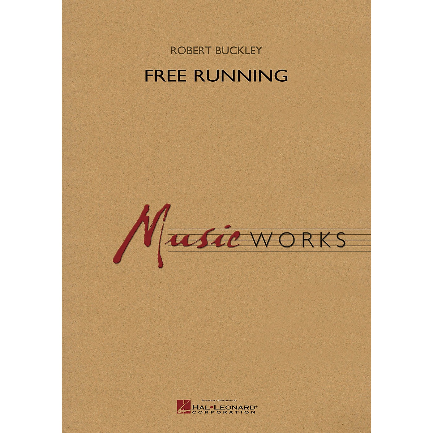 Hal Leonard Free Running Concert Band Level 5 Composed by Robert Buckley thumbnail