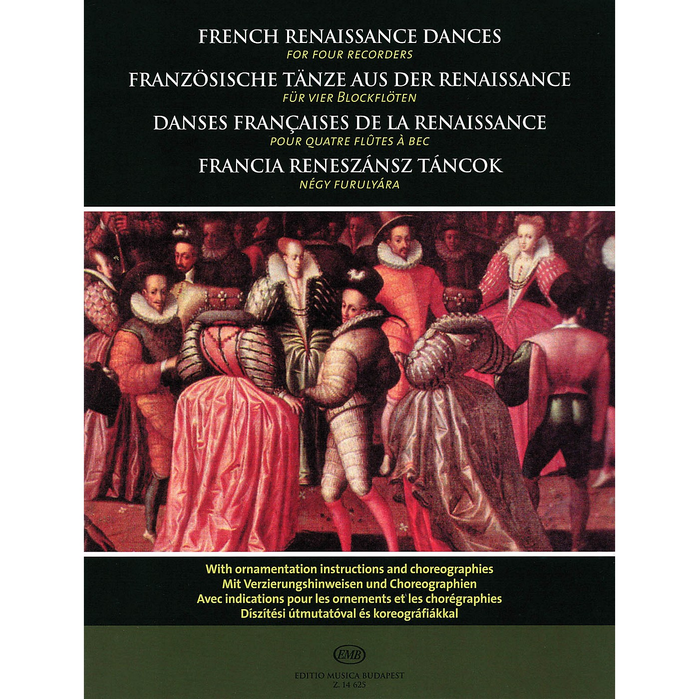 Editio Musica Budapest French Renaissance Dances (for Four Recorders) EMB Series thumbnail