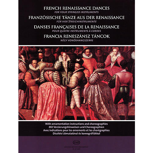 Editio Musica Budapest French Renaissance Dances (for Four Stringed Instruments) EMB Series thumbnail