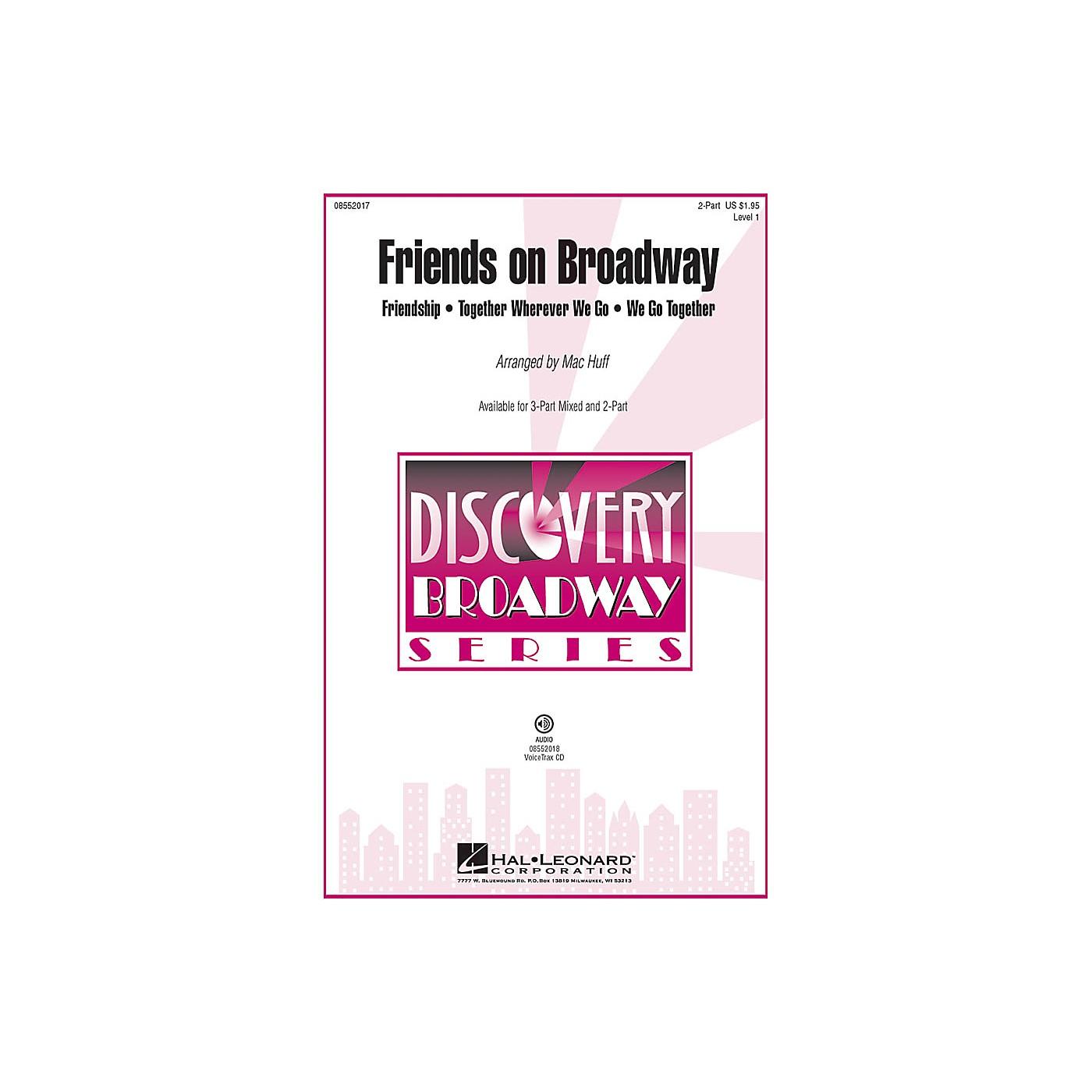 Hal Leonard Friends on Broadway 2-Part arranged by Mac Huff thumbnail