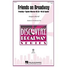 Hal Leonard Friends on Broadway 2-Part arranged by Mac Huff
