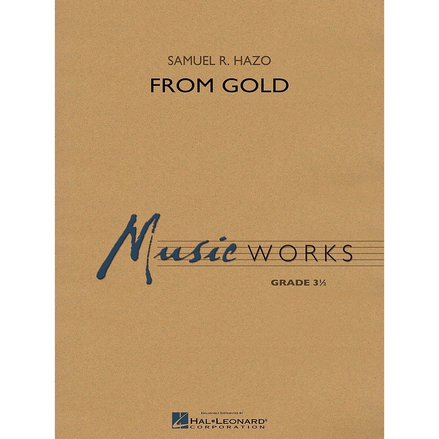 Hal Leonard From Gold Concert Band Level 3 Composed by Samuel R. Hazo thumbnail
