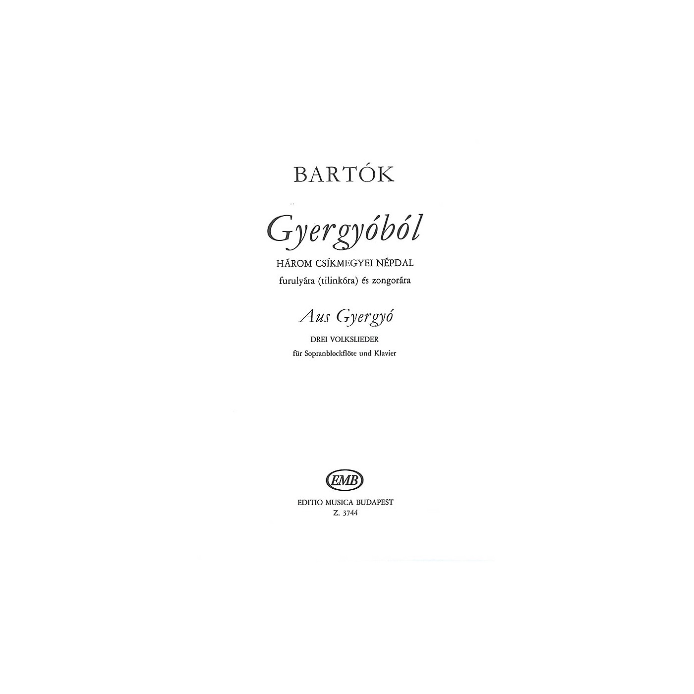 Editio Musica Budapest From Gyergyo (three 3 Hungarian Folksongs From The County Of Csik) Recorder Piano EMB Series thumbnail