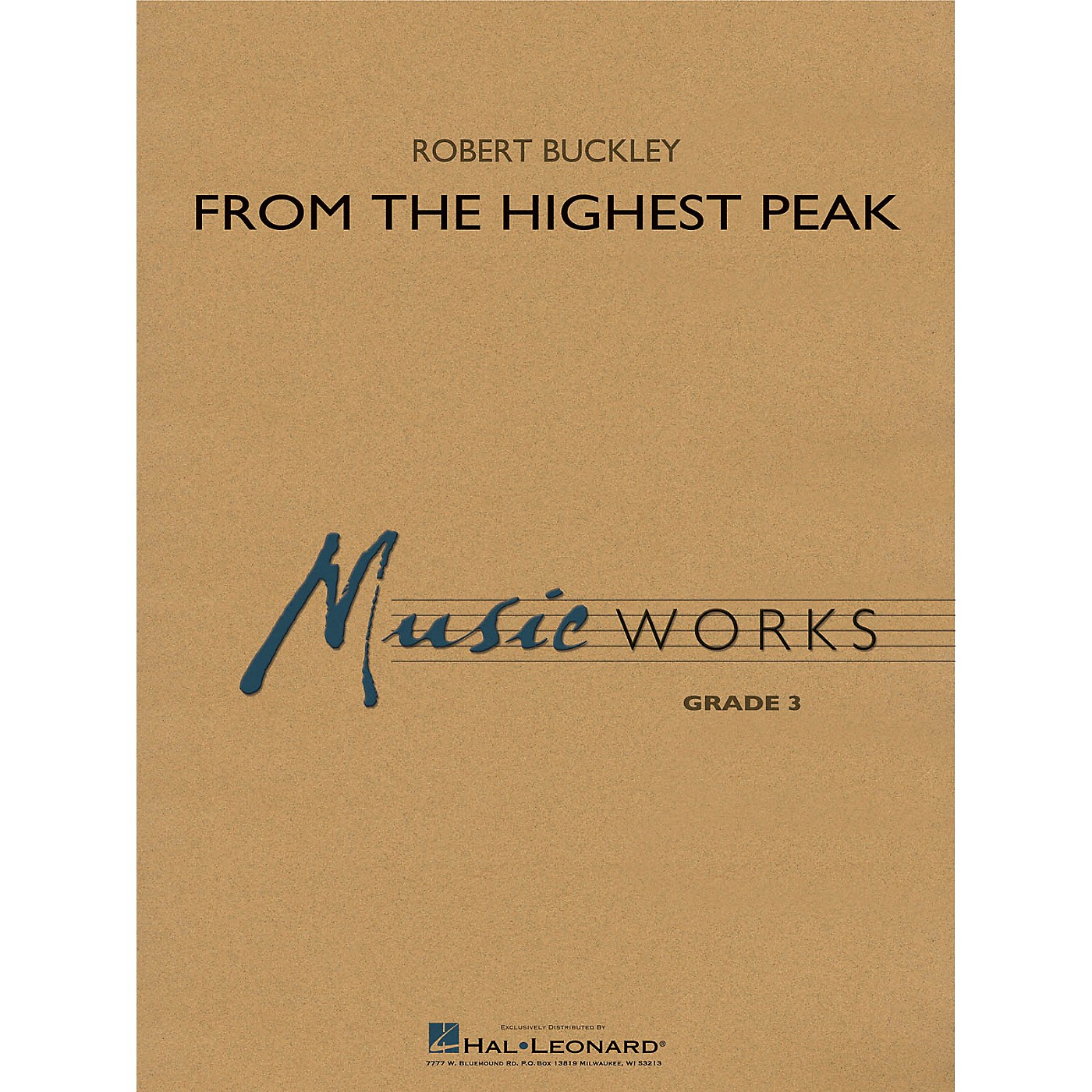 Hal Leonard From the Highest Peak Concert Band Level 3 Composed by Robert Buckley thumbnail