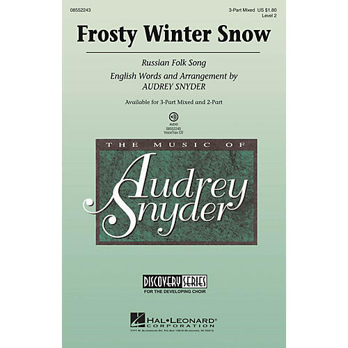 Hal Leonard Frosty Winter Snow (Russian Folk Song) Discovery Level 2 3-Part Mixed arranged by Audrey Snyder thumbnail