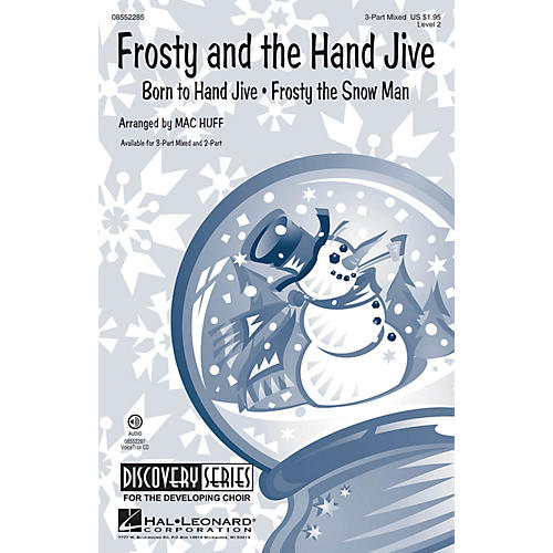 Hal Leonard Frosty and the Hand Jive (Discovery Level 2) VoiceTrax CD Arranged by Mac Huff thumbnail