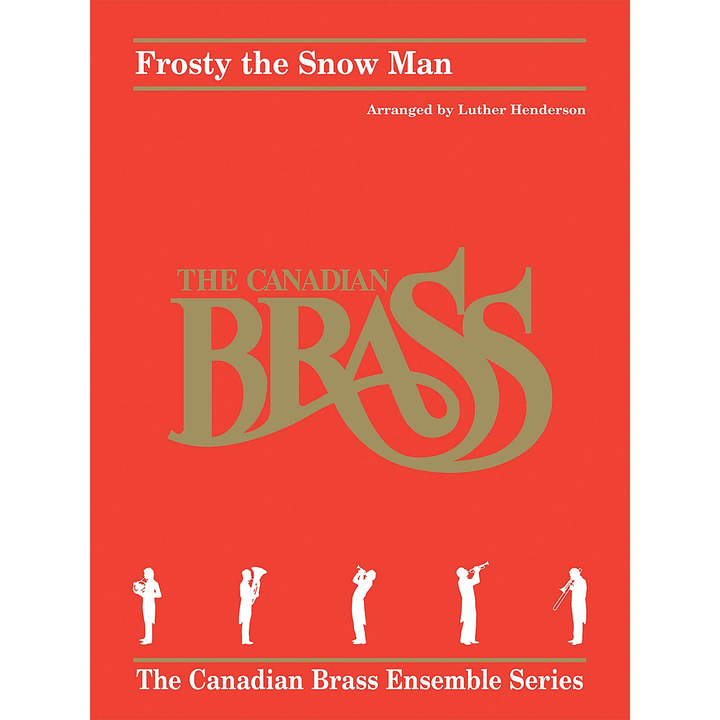 Hal Leonard Frosty the Snow Man Brass Ensemble Series by Canadian Brass Arranged by Luther Henderson thumbnail