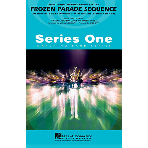 Hal Leonard Frozen Parade Sequence Marching Band Level 1 Arranged by Michael Brown thumbnail