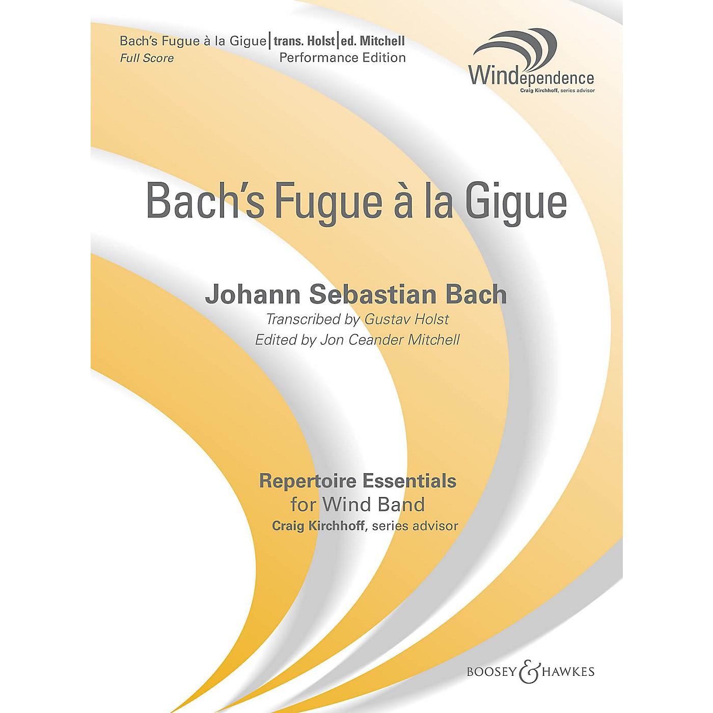 Boosey and Hawkes Fugue a la Gigue Concert Band Level 5 Composed by Johann Sebastian Bach Arranged by Gustav Holst thumbnail