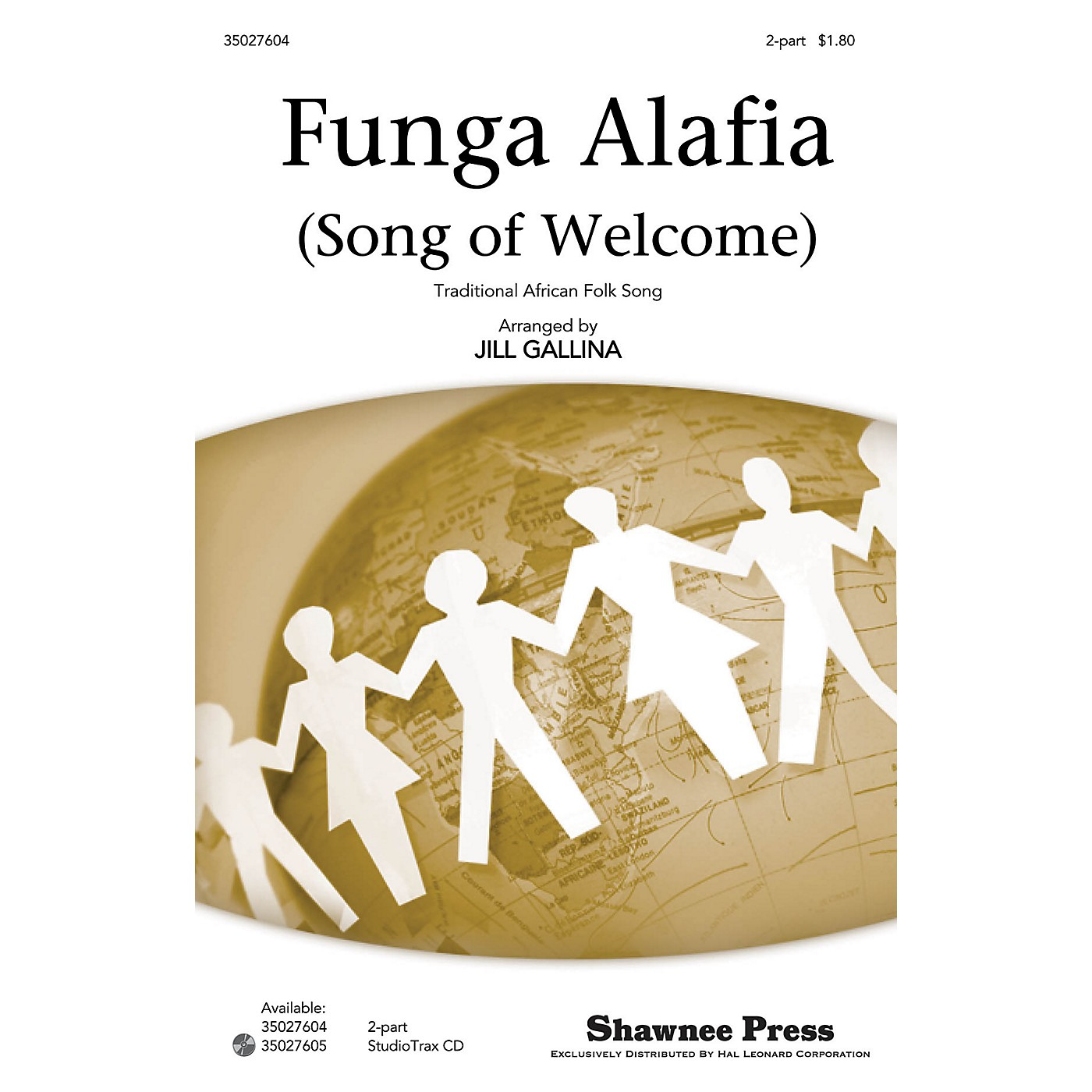 Shawnee Press Funga Alafia (Song of Welcome) 2-PART arranged by Jill Gallina thumbnail