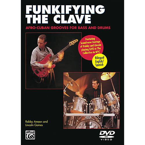 Alfred Funkifying the Clave: Afro-Cuban Grooves for Bass and Drums DVD thumbnail