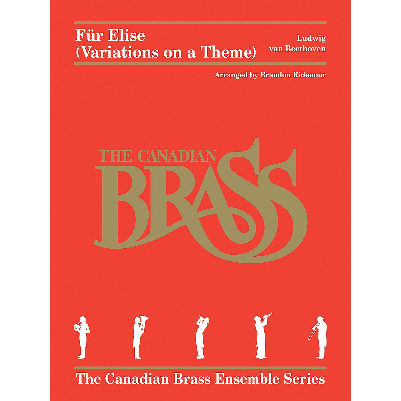 Canadian Brass Fur Elise (Variations on a Theme) Brass Ensemble Book by Beethoven Arranged by Brandon Ridenour thumbnail