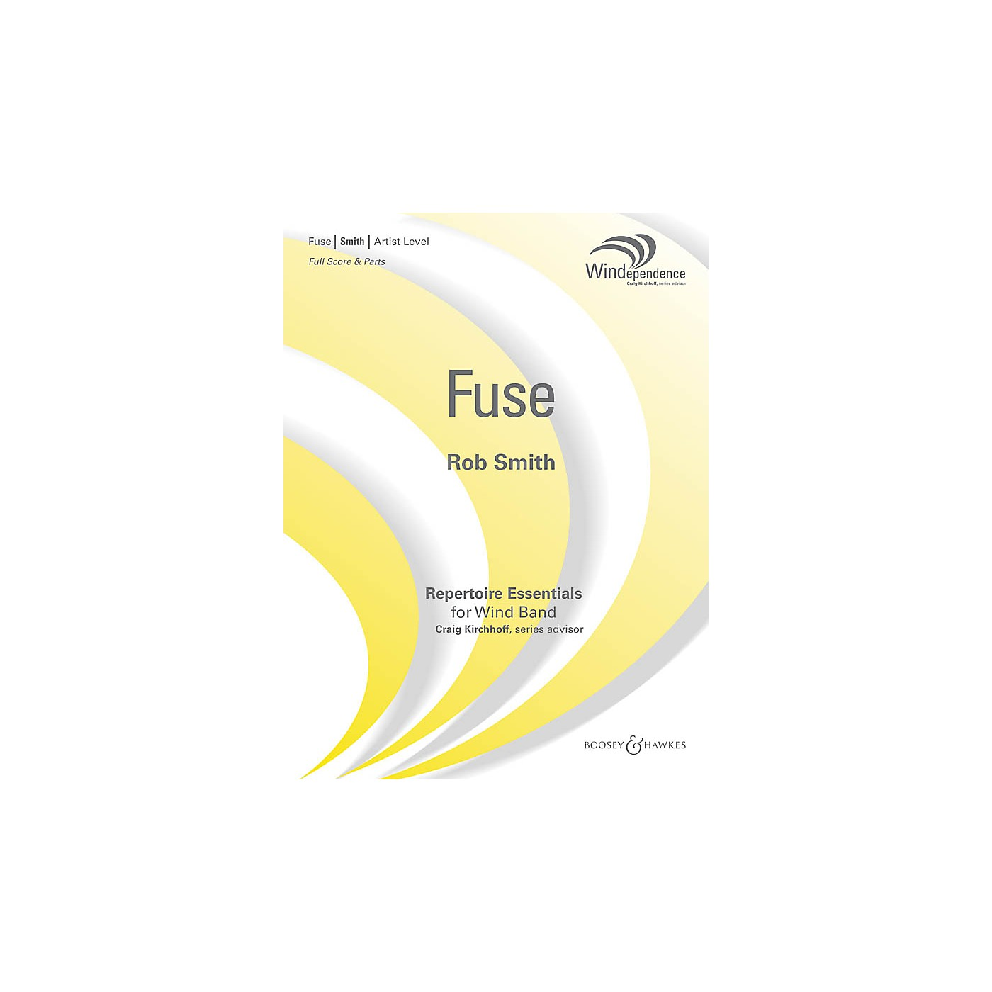 Boosey and Hawkes Fuse (Score Only) Concert Band Level 5 Composed by Rob Smith thumbnail