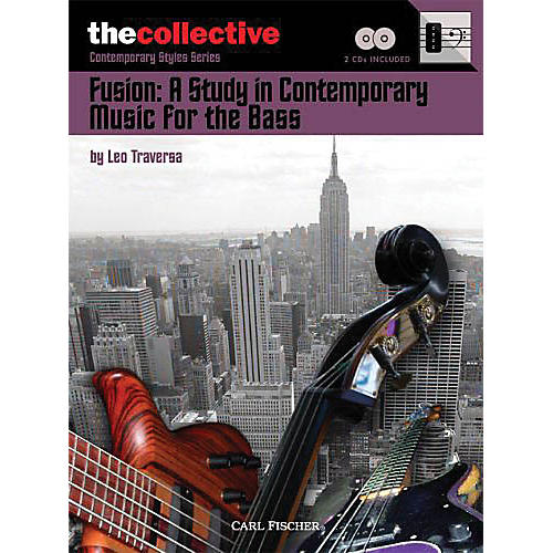 The Collective Fusion: A Study in Contemporary Music for the Bass Bass Instruction Softcover with CD by Leo Traversa thumbnail