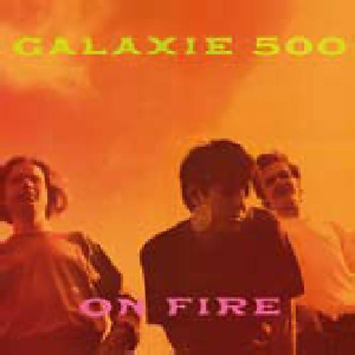 Alliance Galaxie 500 - On Fire thumbnail