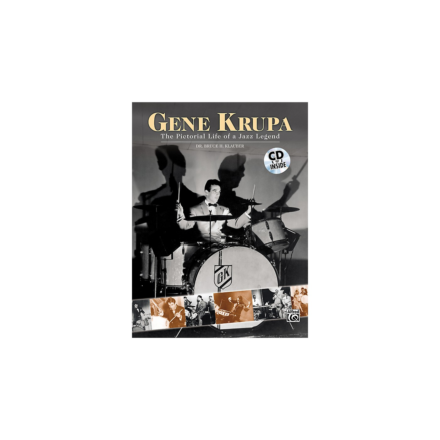 Alfred Gene Krupa - The Pictorial Life of a Jazz Legend (Book and CD) thumbnail