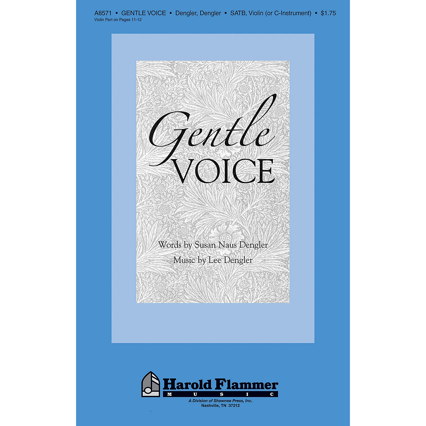 Shawnee Press Gentle Voice SATB composed by Lee Dengler thumbnail